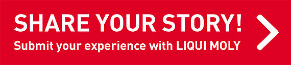 Submit your experience with LIQUI MOLY